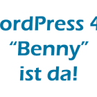 Wordpress 4.0 Benny ist da
